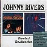Johnny Rivers - Rewind/Realization
