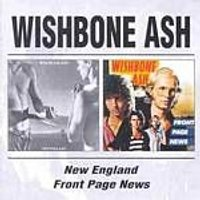 Wishbone Ash - New England/Front Page News (Music CD)