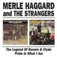 Merle Haggard - Legend Of Bonnie And Clyde/Pride In What I Am (Music CD)
