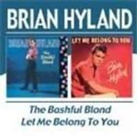 Brian Hyland - Bashful Blond/Let Me