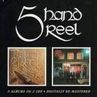 Five Hand Reel - Five Hand Reel/For A That/Earl O Moray (Music CD)