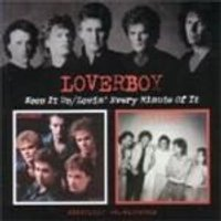 Loverboy - Keep It Up/Lovin Every Minute Of It [Remastered]