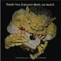 Black Cat Bones - Barbed Wire Sandwich (Music CD)