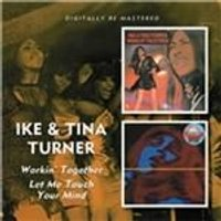 Ike & Tina Turner - Workin Together/Let Me Touch Your Mind (Music CD)