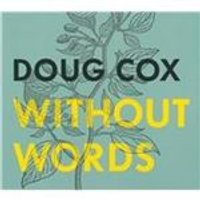 Doug Cox - Without Words (Music CD)