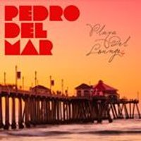 Pedro del Mar - Playa Del Lounge, Vol. 4 (Music CD)