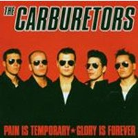 Carburetors - Pain Is Temporary