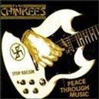 Chinkees (The) - Peace Through Music