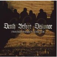 Death Before Dishonor - Friends Family Forever