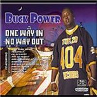 Buck Power - One Way In No Way Out [US Import]