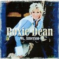 Roxie Dean - Ms America [US Import]