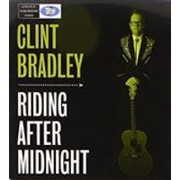 Clint Bradley - Riding After Midnight (Music CD)