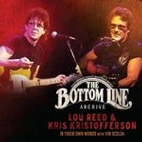 Lou Reed and Kris Kristofferson - The Bottom Line Archive Series: In Their Own Words: With Vin Scelsa (Music CD