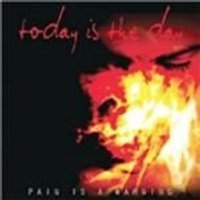 Today Is the Day - Pain Is A Warning (Music CD)
