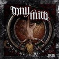 Tony Mills - Over My Dead Body (Music CD)