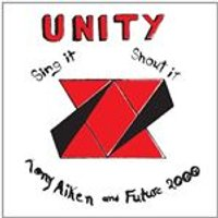 Tony Aitken And Future 2000 - Unity, Sing It, Shout It (Music CD)