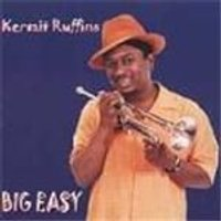Kermit Ruffins - Big Easy