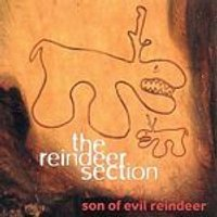 The Reindeer Section - Son Of Evil Reindeer (Music CD)