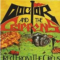 Doctor & The Crippens - Fired from the Circus (Music CD)