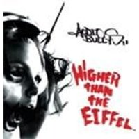 Audio Bullys - Higher Than The Eiffel (Music CD)