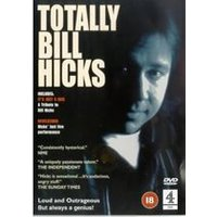 Totally Bill Hicks - Bill Hicks