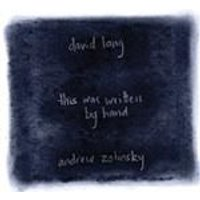 David Lang: This Written By Hand (Music CD)