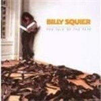 Billy Squier - Tale Of The Tape [Remastered]