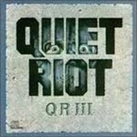 Quiet Riot - Quiet Riot Vol.3 (Music CD)