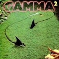 Gamma - Gamma 2 (Music CD)