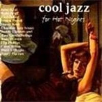 Various Artists - Cool Jazz For Hot Nights