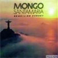 Mongo Santamaria - Brazilian Sunset