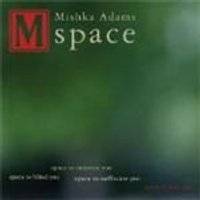 Mishka Adams - Space (Music CD)