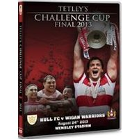 Tetleys Challenge Cup Final 2013 - (Collectors Edition) Hull FC v Wigan Warriors