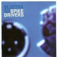 SPIKE DRIVERS - Blue Trash