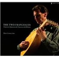 Two Francescos: Francesco Spinacino & Francesco da Milano (Music CD)