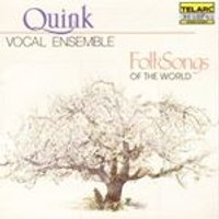 Quink Vocal Ensemble - Folksongs Of The World