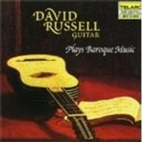 DAVID RUSSELL - PLAYS BAROQUE GUITAR