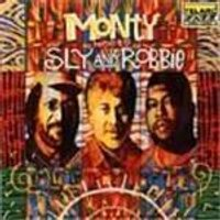 Monty Alexander & Sly & Robbie - Monty Meets Sly And Robbie