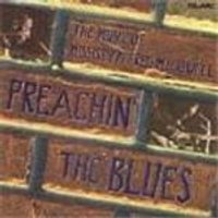 Various Artists - Preachin The Blues (The Music Of Mississippi Fred McDowell)