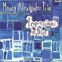 Monty Alexander - Impressions In Blue (Music CD)