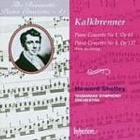 Friedrich Kalkbrenner - Piano Concertos Nos. 1 And 4 (Shelley, Tasmanian SO) (Music CD)