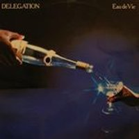 Delegation - Eau De Vie (Music CD)