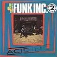 Funk Inc. - Acid Inc - The Best Of Funk Inc