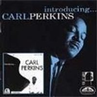 Carl Perkins - Introducing Carl Perkins