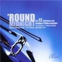 VARIOUS COMPOSERS - Round Midnight (12 Cellists Of BPO)