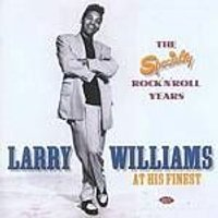 Larry Williams - At His Finest - The Speciality Rock n Rolls Years (Music CD)
