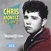 Chris Montez - Lets Dance (The Monogram Sides)