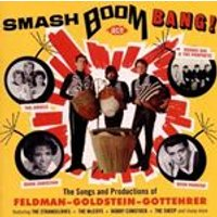 Various Artists - Smash Boom Bang! The Songs and Productions of Feldman-Goldstein-Gottehrer (Music CD)