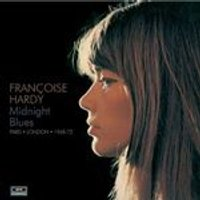 Franoise Hardy - Midnight Blues (Paris/London 1968-1972) (Music CD)