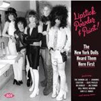 Various Artists - Lipstick, Powder and Paint (The New York Dolls Heard Them Here First) (Music CD)